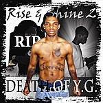 YG Rise & Shine 2: Death Of Y.G.