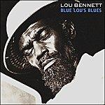 Lou Bennett Blue Lou's Blues