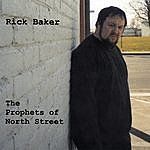 Rick Baker The Prophets Of North Street