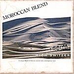 Rich Switzer Moroccan Blend