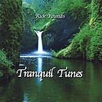 Rick Founds Tranquil Tunes