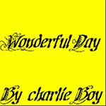 Charlie Boy Wonderful Day (From Step Up 3D Crew) (Single)