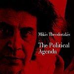 Mikis Theodorakis The Political Agenda