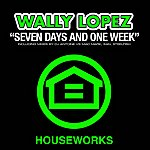 Wally Lopez Seven Days And One Week 2010 (9-Track Maxi-Single)