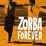 Mikis Theodorakis Zorba Forever
