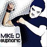 Mike D. Euphoric - Ep