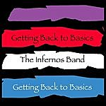 The Infernos Band Getting Back To Basics