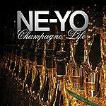 Ne-Yo Champagne Life (Single)