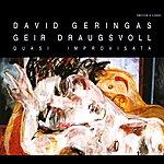 David Geringas Geringas, David / Draugsvoll, Geir: Quasi Improvisata
