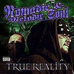 Nomadic True Reality (Parental Advisory)