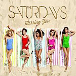 The Saturdays Missing You (3-Track Maxi-Single)
