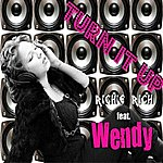 Wendy Turn It Up (Mig & Rizzo Radio Mix)
