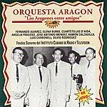 Orquesta Aragón Los Aragones Entre Amigos