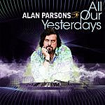 Alan Parsons All Our Yesterdays