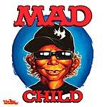 Mad Child The Mad Child Ep