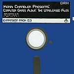 Kerri Chandler Computer Games The Unreleased Files Expansion Pack 0,3