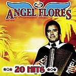 Angel Flores 20 Hits