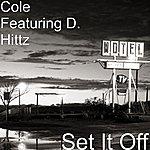 Cole Set It Off (Single)