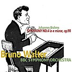 Bruno Walter Brahms: Symphony No. 4 In E Minor