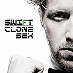 Swift Clone Sex (2009)