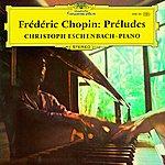 Christoph Eschenbach Chopin: Préludes