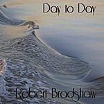 Robert E. Bradshaw Day To Day