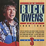 Buck Owens The Buck Owens Story, Volume 3: 1969-1989