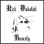 Rick Dakotah Honesty