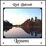 Rick Dakotah Lessons