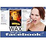 Wax Stay Offa My Facebook (Single)