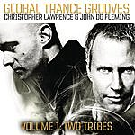 Christopher Lawrence Global Trance Grooves (Continuous DJ Mix By Christopher Lawrence & John 00 Fleming)