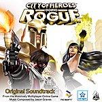 Jason Graves City Of Heroes Going Rogue - Original Soundtrack
