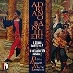 Delitiae Musicae Adriano Banchieri: Il Studio Dilettevole / Il Metamorfosi Musicale