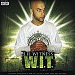 Lil Witness W.i.t.