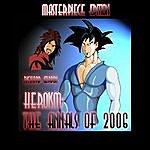 Richard Gordon Heroism: The Annals Of 2006 - Masterpiece Edition