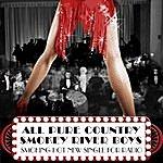 Smokey River Boys All Pure Country - Single