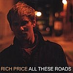 Rich Price All These Roads