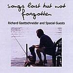 Richard Gsottschneider Songs Lost But Not Forgotten