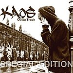 Kaos Outta Track - Special Edition