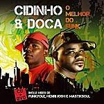 Cidinho & Doca O Melhor Do Funk