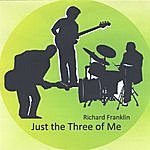 Richard Franklin Just The Three Of Me