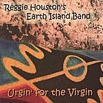 Reggie Houston Reggie Houston's Earth Island Band