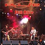 Pulse Still Alive (Promo)