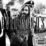 Hush Evil Minds