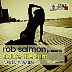 Rob Salmon Salute The Sun