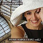 Francesca Marini Anime Napoletane, Vol. 2