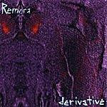 Remora Derivative
