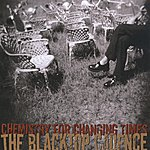 The Blacktop Cadence Chemistry For Changing Times
