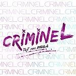 Tlf Criminel (Feat. Indila)