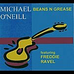 Michael O'Neill Beans N Grease - Single
